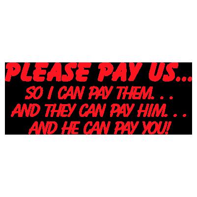 Please Pay Us - Trodat S-Printy
